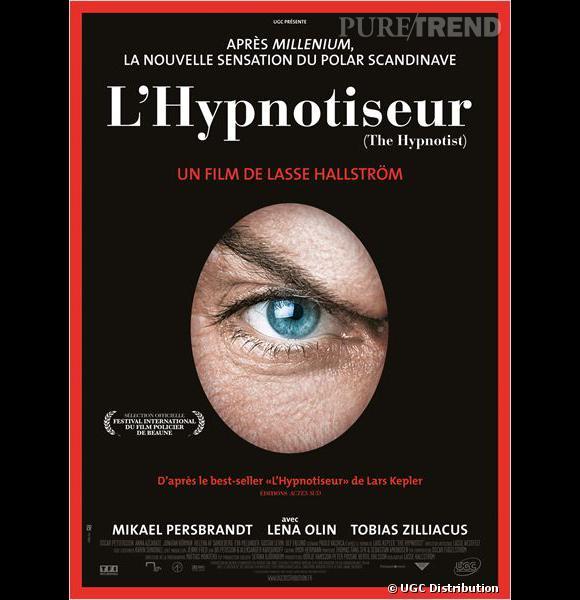 """""""L'Hypnotiseur"""", le nouveau phénomène venu du Nord, nous raconte le danger du voyage dans l'inconscient..."""
