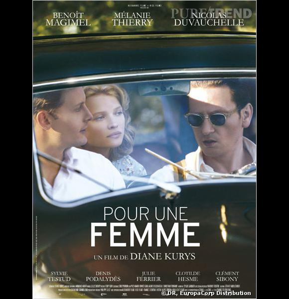 """""""Pour Une Femme"""" avec Benoît Magimel, Nicolas Duvauchelle et Mélanie Thierry."""