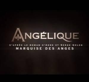"""""""Angélique Marquise des Anges"""" la bande-annonce."""