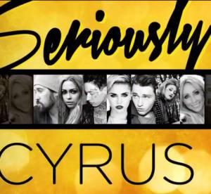Miley Cyrus : sa famille trash se la joue Kardashian avec Seriously Cyrus