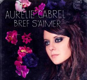 Aurélie Cabrel dévoile un nouveau single : qui est la fille de Francis ?