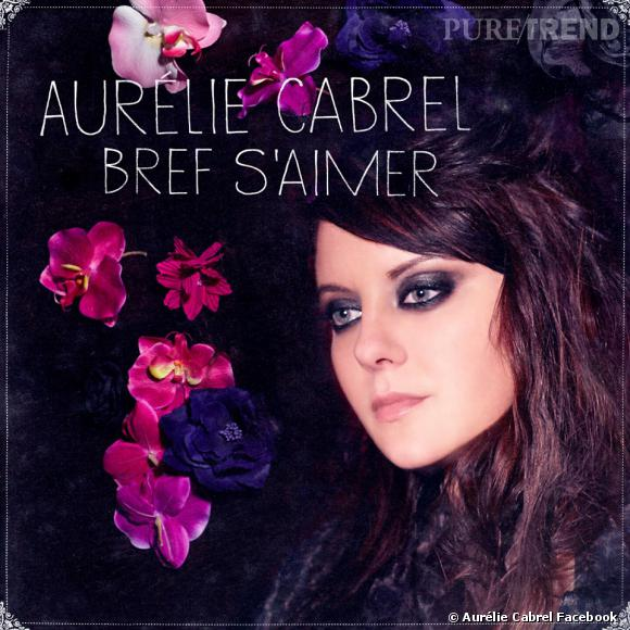 Aurélie Cabrel dévoile cette semaine son nouveau single.
