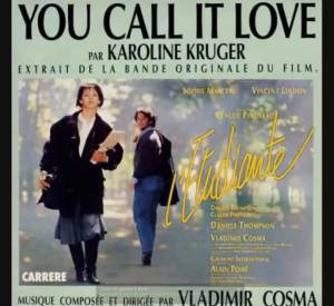 """You Call It Love"" du film ""L'étudiante"" avec Sophie Marceau et Vincent Lindon."