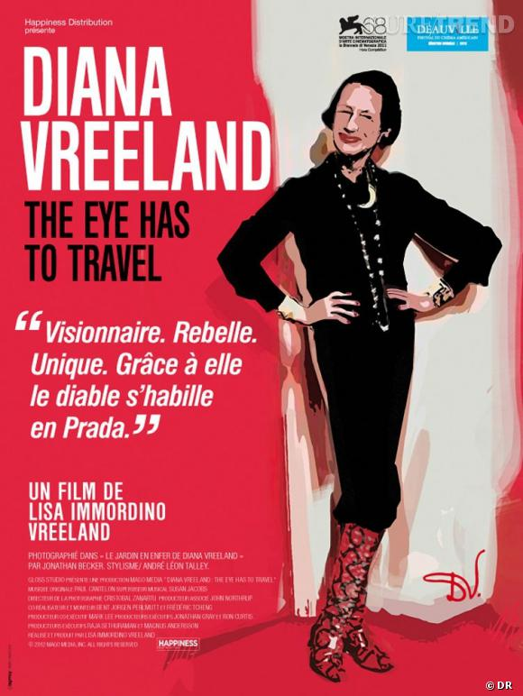 """Diana Vreeland : The eye has to travel""."