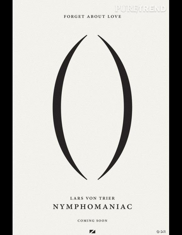 """""""Nymphomaniac"""" : l'affiche explicite du film."""