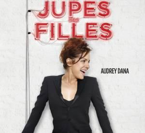 """Audrey Dana dans """"Sous les jupes des Filles"""" qui sortira en salles le 4 juin 2014. C'est aussi le premier long-métrage qu'elle réalise."""